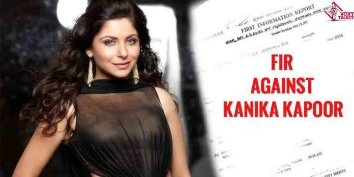 FIR against Kanika Kapoor