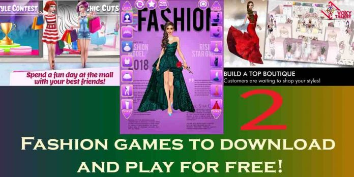 Fashion games to download and play for free! Part 2-voxytalksy