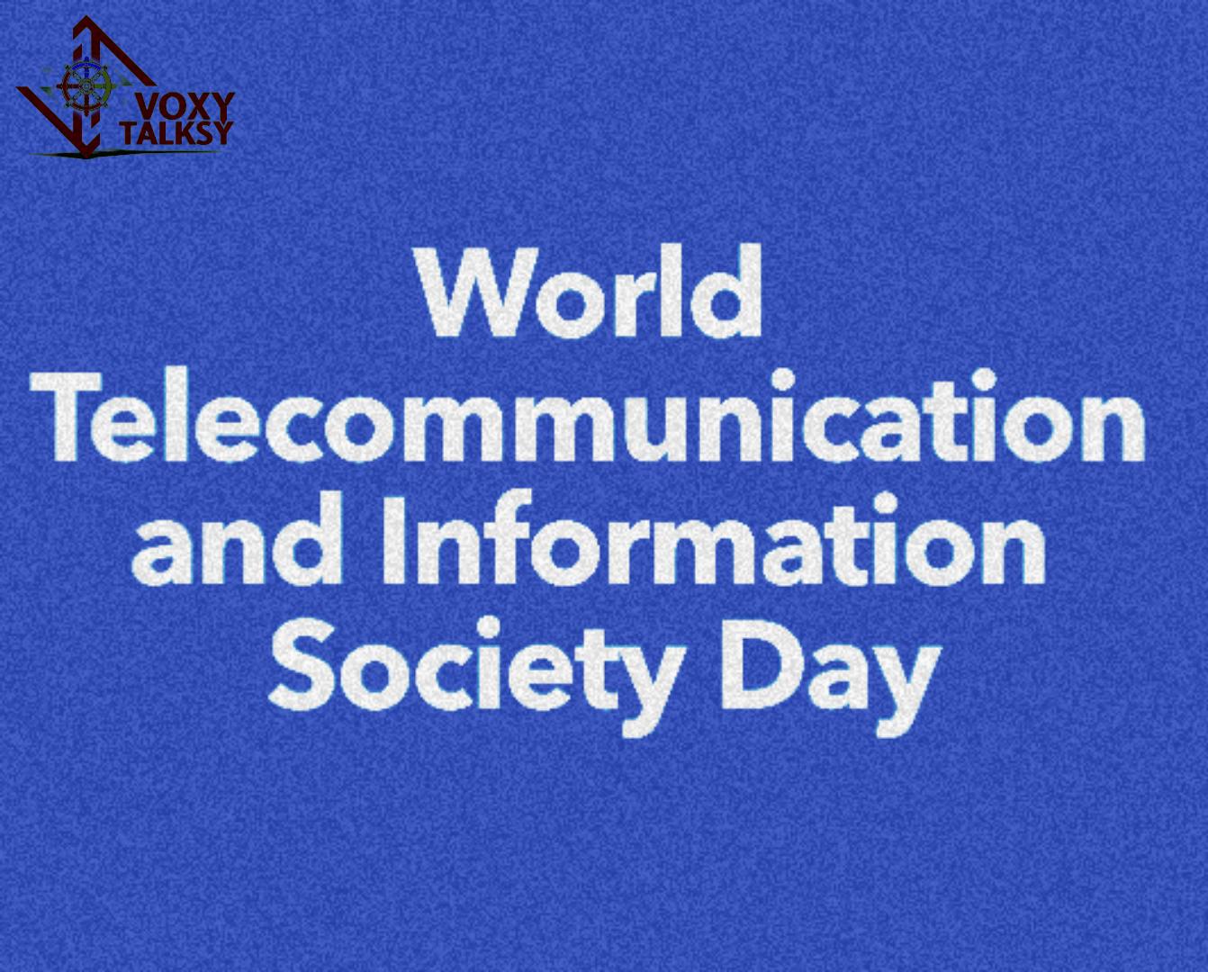 Worle Telecommunication & Information Society Day wishes | voxytalksy